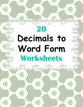 Decimals to Word Form Worksheets