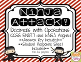 Decimals with Operations: Ninja Attack! Game CCSS 5.NBT.7 & 6.NS.3 Aligned**