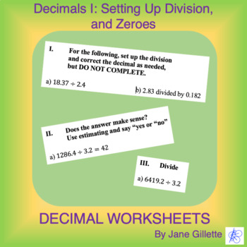 DecimalsI: Setting Up Division, and dealing with Zeroes