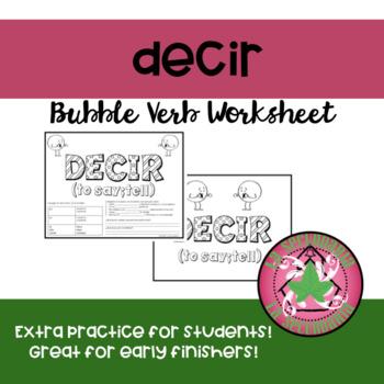 Decir Bubble Verb Worksheet/Poster