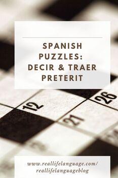 Decir and Traer Preterit Puzzle