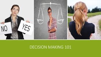 Decision Making 101 Lesson