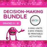 Decision-Making Middle School Bundle | Prezis & Printable