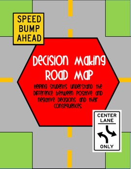 Decision Making Road Map