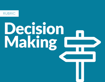 Decision Making Rubric