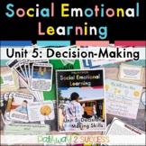Decision-Making   Social Emotional Learning   Digital & Print SEL Lessons