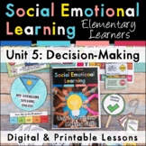 Decision-Making Social Emotional Learning Unit for Element