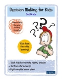Decision Making for Kids: 3rd Grade Lesson Plans