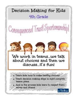 Decision Making for Kids: 4th Grade Lesson Plans