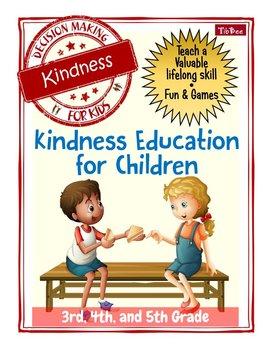 Decision Making for Kids: Kindness Education for Children