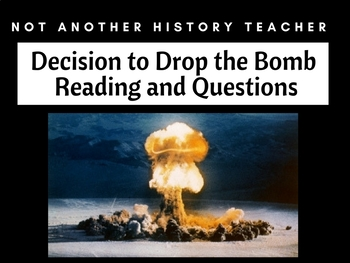 Decision to drop the bomb reading and questions