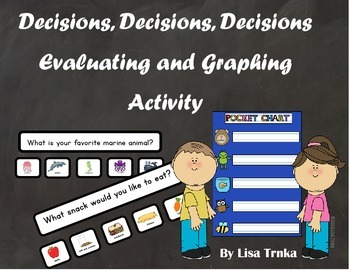 Decisions, Decisions, Decisions:  Evaluating and Graphing Activities