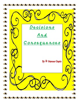 Decisions and Consequences- teaching problem solving skills