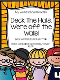 Deck The Halls Were Off the Walls (My Weird School Series)