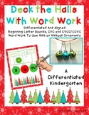 Deck The Halls With Differentiated Word Work-Sounds, CVC and CCVC/CVCC Aligned