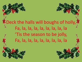 Deck The Halls- rhythmic and melodic reading