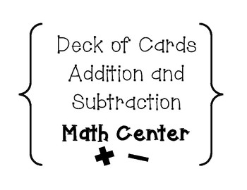 Deck of Cards Addition and Subtraction