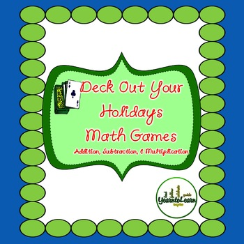 Holiday Gift: Math Card Games for Multiplication, Addition and Subtraction