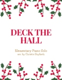 Deck the Hall: Elementary Piano Solo