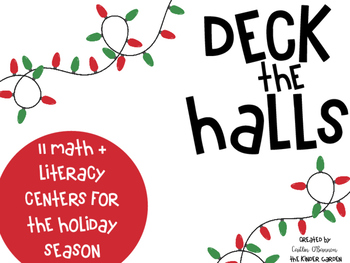 Deck the Halls {Christmas Math and Literacy Centers}