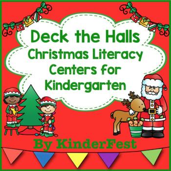 Deck the Halls - Christmas Literacy Centers for Kindergarten