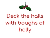 Deck the Halls Signs / Banners For Students to Hold During