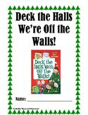 Deck the Halls We're Off the Walls