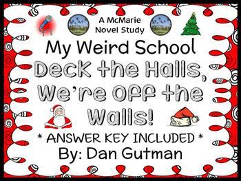 Deck the Halls, We're Off the Walls! (Dan Gutman) Novel Study / Comprehension