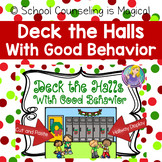 Deck the Halls With Good Behavior