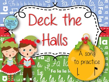 Deck the Halls: a traditional Christmas song for practicin