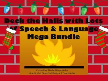 Deck the Halls with Lots of Speech & Language Mega Bundle Pack