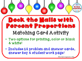 """Deck the Halls with Percent Proportions - Use with """"is over of"""" or Part to Whole"""