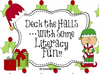 Deck the Halls....with some Literacy fun!!