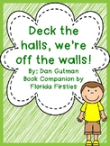 Deck the halls we're off the walls by Dan Gutman {Book Companion}