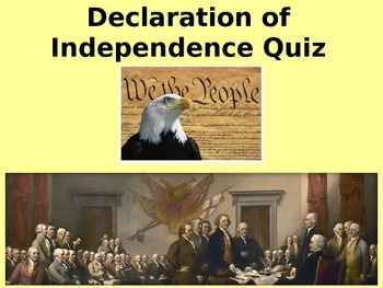 Declaration of Independence Quiz/Plenary and review