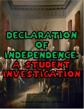 Declaration of Independence: A Student Investigation