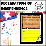 Declaration of Independence Activities Google Slides ™