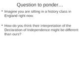 Declaration of Independence--America's Dear John Letter