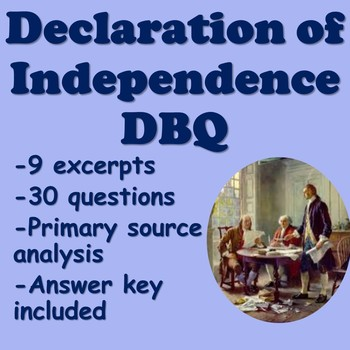 Declaration of Independence DBQ (Primary Source Analysis)
