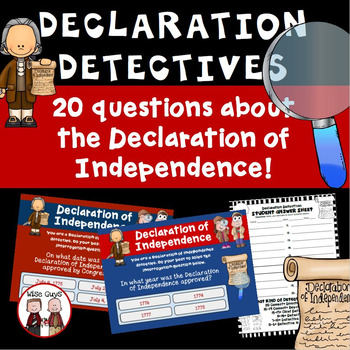Declaration of Independence Detectives Questions