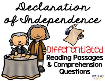 Declaration of Independence {Differentiated Reading Passag