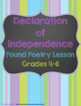 Declaration of Independence Found Poetry Lesson