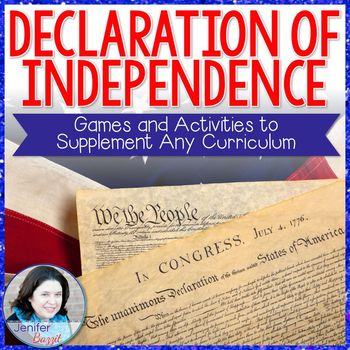 Declaration of Independence- Games and Activities to Supplement Any Curriculum
