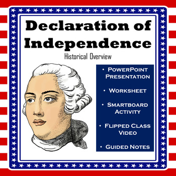 Declaration of Independence - Historical Overview