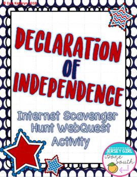 Declaration of Independence Internet Scavenger Hunt WebQuest