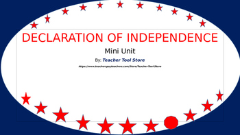 Declaration of Independence Mini Unit
