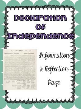 Declaration of Independence Non-Fiction Text & Reflection Page