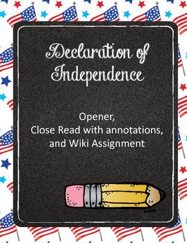 Declaration of Independence Opener, Close Read, and Wiki A