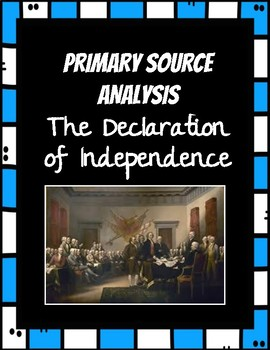 Declaration of Independence Primary Source Analysis Reading Passage