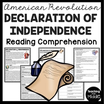 Declaration of Independence Reading Comprehension; American Revolution